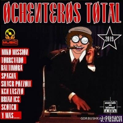 Ochenteros Total 1 [2019] by Jose Palencia