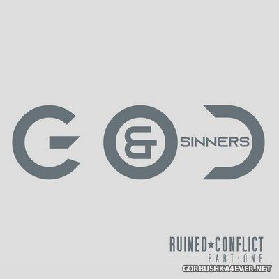 Ruined Conflict - God & Sinners [2021]