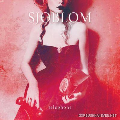Sjoeblom - Telephone [2021]