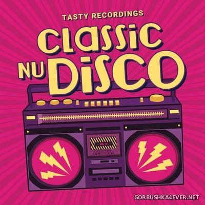 [Tasty Recordings] Classic Nu Disco [2021]