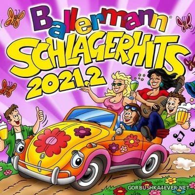Ballermann Schlager Hits 2021.2 [2021]