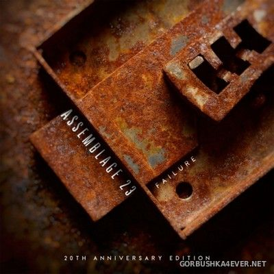 Assemblage 23 - Failure (20th Anniversary Edition) [2021] / 2xCD
