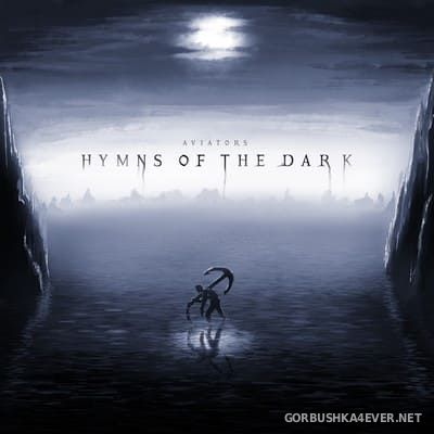 Aviators - Hymns Of The Dark [2021]