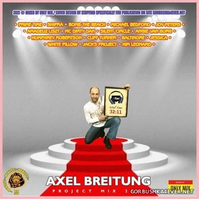Axel Breitung Project Mix [2021] Mixed By Only Mix