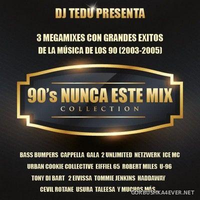 DJ Tedu - 90's Nunca Este Mix Collection (2003-2005) [2021]