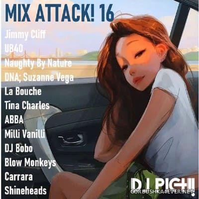 DJ Pich - Mix Attack! 016 [2021]