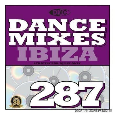 [DMC] Dance Mixes 287 (Ibiza) [2021]