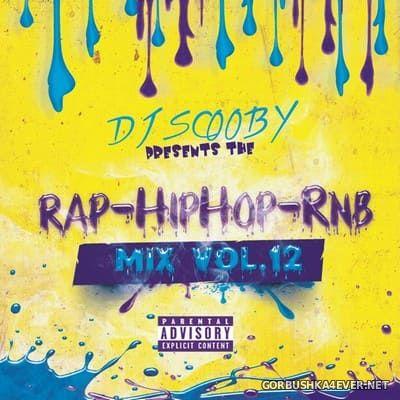 DJ Scooby - Rap Hip-Hop Rnb Mix vol 12 [2021]
