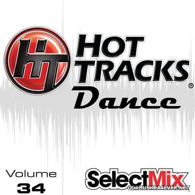 [Select Mix] Hot Tracks Dance vol 34 [2021]