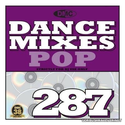 [DMC] Dance Mixes 287 (Pop) [2021]