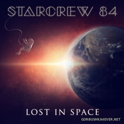 Starcrew 84 - Lost In Space [2017]