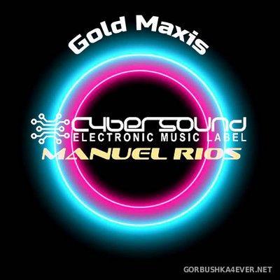 DJ Manuel Rios presents Gold Maxis [2021]