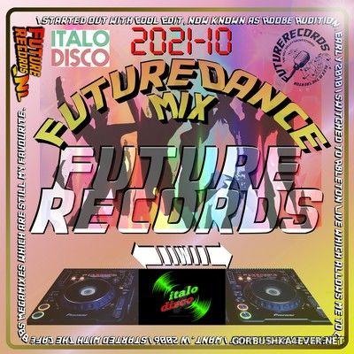 [Future Records] Future Dance Weekend Mix 2021-10 [2021] Italo Mix