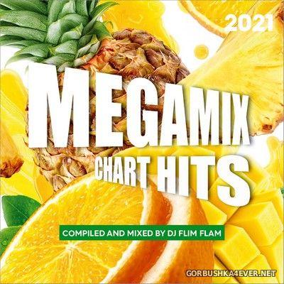 Megamix Chart Hits 2021 [2021] Mixed By DJ Flimflam