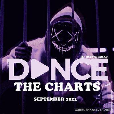 DJ Deepthroat - Dance The Charts September 2021