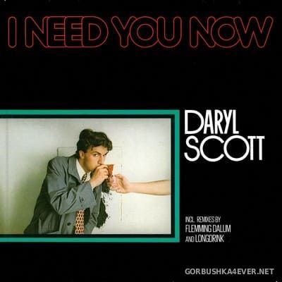 Daryl Scott - I Need You Now [2021]