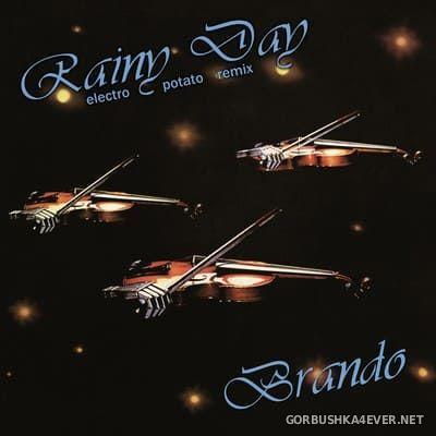 Brando - Rainy Day (Electro Potato Remix) [2021]