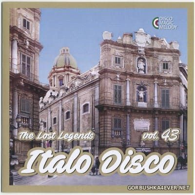 Italo Disco - The Lost Legends vol 43 [2021]