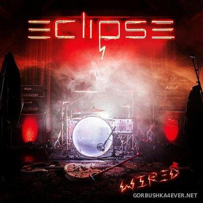 Eclipse - Wired [2021]