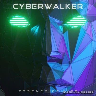 Cyberwalker - Essence Of Life [2021]