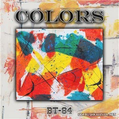 BT-84 - Colors [2021]