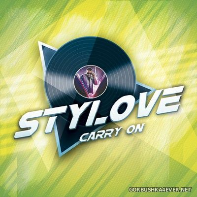Stylove - Carry On [2021]
