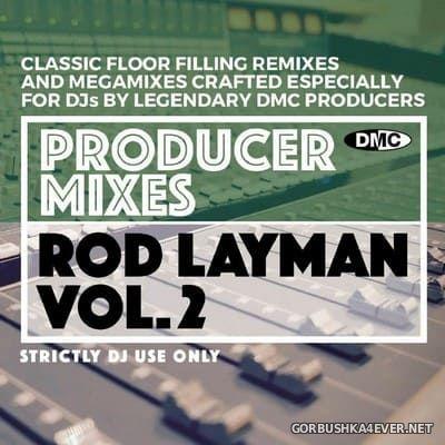 [DMC] Producer Mixes - Rod Layman vol 2 [2021]