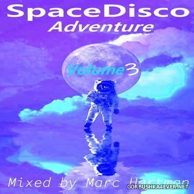 Marc Hartman - Space Disco Adventure 3 [2021]