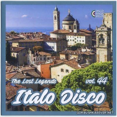 Italo Disco - The Lost Legends vol 44 [2021]