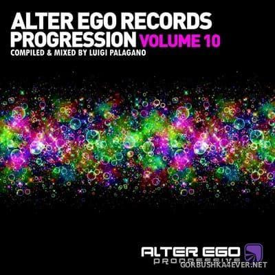 Alter Ego Progression vol 10 [2021] Mixed by Luigi Palagano