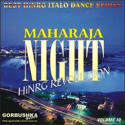 Maharaja Night - Hi-NRG Revolution Volume 10