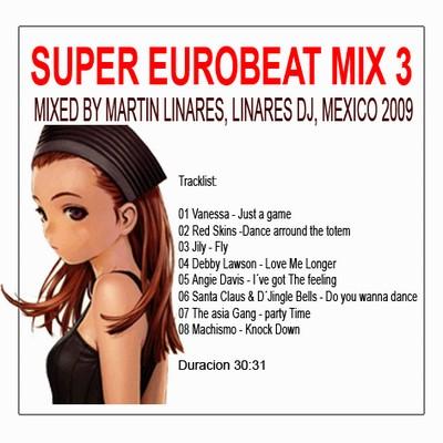 DJ Linares - SuperEurobeat Megamix 03