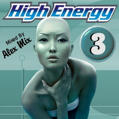 DJ Alex Mix - High Energy Mix volume 03