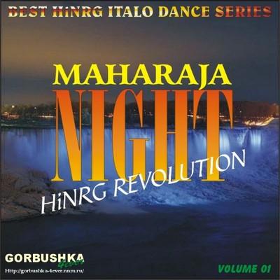 Maharaja Night - Hi-NRG Revolution Volume 01