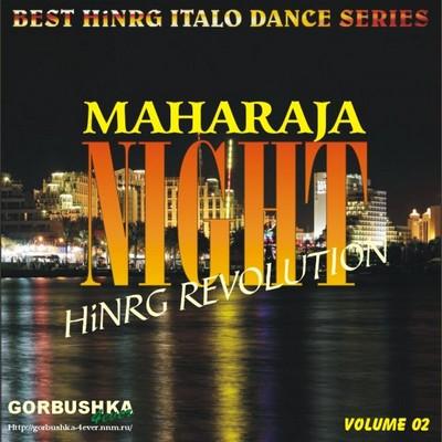 Maharaja Night - Hi-NRG Revolution Volume 02