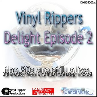 DJ Ripper - Vinyl Rippers Delight - Back to 80's (episode 2)