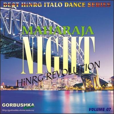 Maharaja Night - Hi-NRG Revolution Volume 07