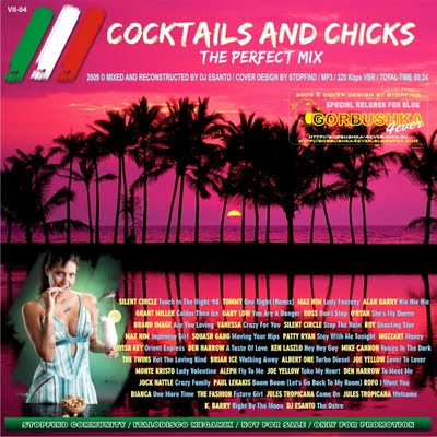 DJ Esanto - Cocktails and Chicks - The Perfect Mix 04