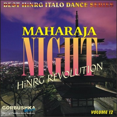 Maharaja Night - Hi-NRG Revolution Volume 12