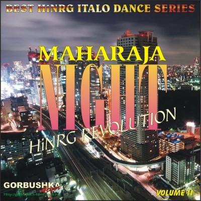 Maharaja Night - Hi-NRG Revolution Volume 11