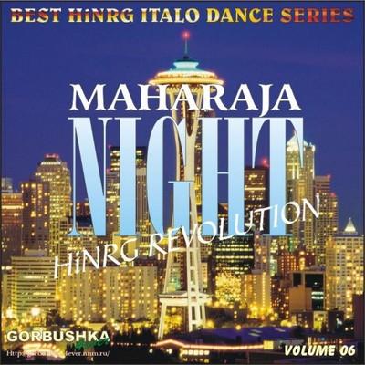 Maharaja Night - Hi-NRG Revolution Volume 06