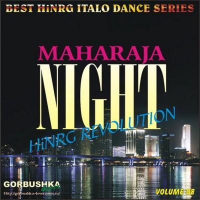 Maharaja Night - Hi-NRG Revolution Volume 08
