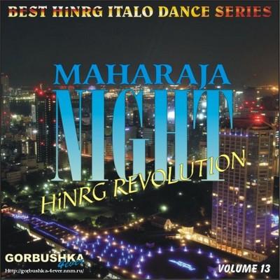 Maharaja Night - Hi-NRG Revolution Volume 13
