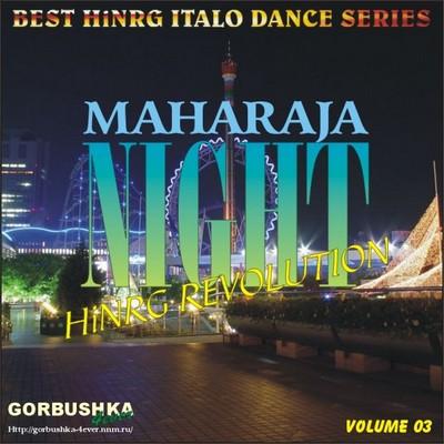 Maharaja Night - Hi-NRG Revolution Volume 03