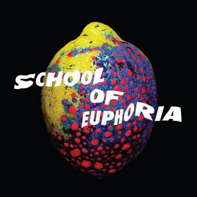Spleen United - School Of Euphoria [2012]