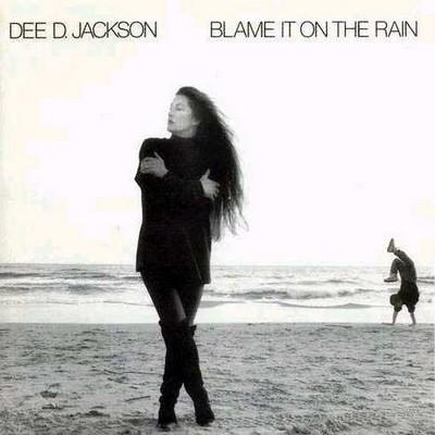 Dee D. Jackson - Blame It On The Rain [1985]
