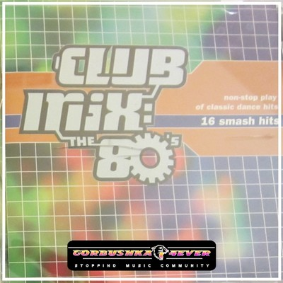 Club Mix: The 80's [1998]
