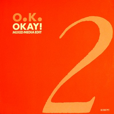 O.K. - Okay! (Mixed-Media-Edit) [1987]