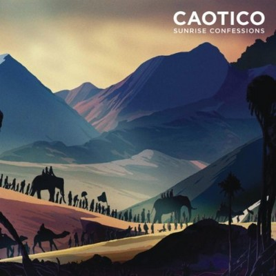 Caotico - Sunrise Confessions [2012]