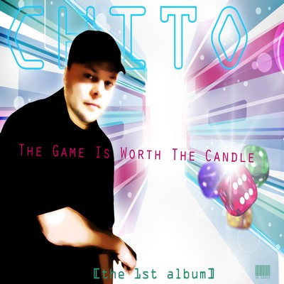 Chito - The Game Is Worth The Candle [2012]